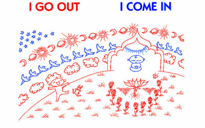 I Go Out, I Come In by Sri Chinmoy